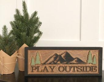 Play Outisde Sign
