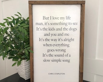 A Simple Song  - Chris Stapleton Sign