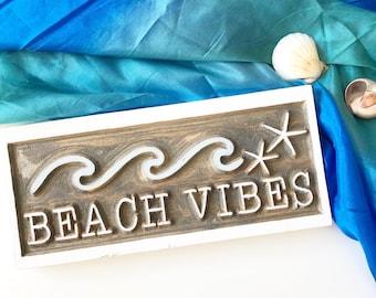 Beach Vibes Sign