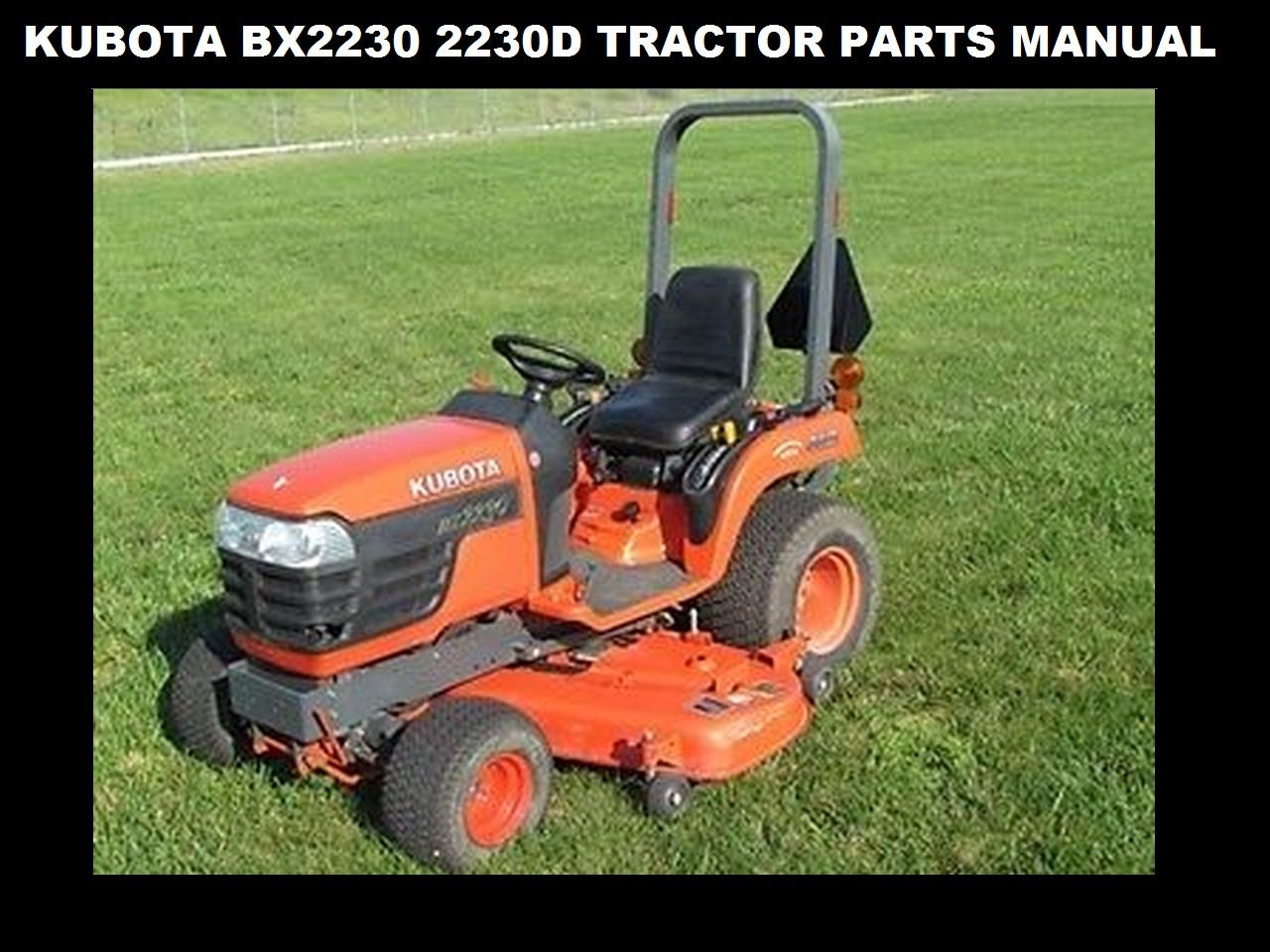 kubota bx 2230 bx 2230 d parts manual 260pg of bx2230d tractor exploded diagrams to aid in service and repair Kubota Service Manual Wiring Diagram