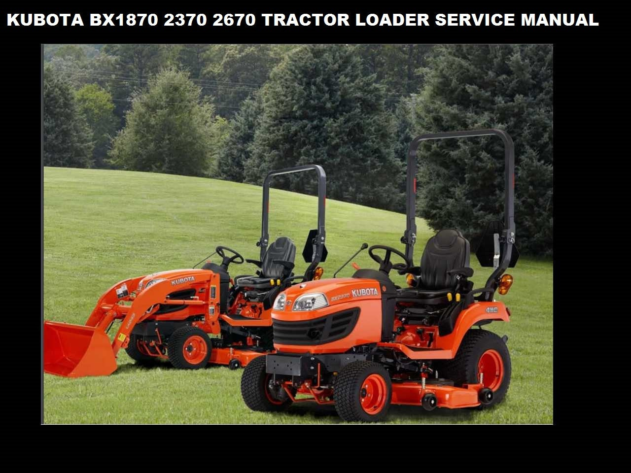 Kubota Bx1870 Bx2370 Bx2670 Tractor Service Manual 440pg Etsy G1800 Wiring Diagram