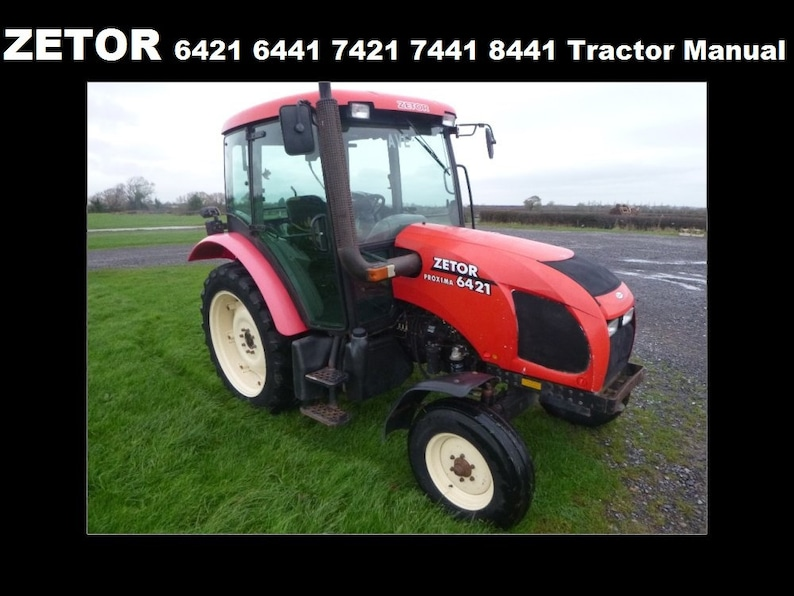 ZETOR 6421 6441 7421 7441 8421 8441 OPERATIONS MANUAL - 220 pages for  Tractor Maintenance Service Tuning and Repair