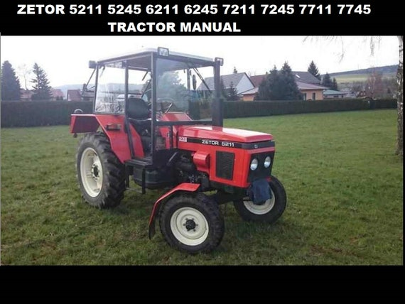 ZETOR 5211 5245 6211 6245 7211 OPERATION MANUAL - 270 pages for Tractor  Maintenance Service Tuning and Repair