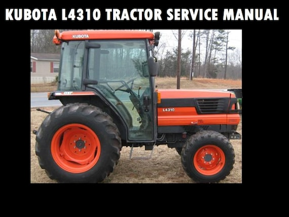 kubota l4310 workshop service manual 650pg for l 4310 rh etsy com Kubota 4300 Tractor Kubota 4310 Owner's Manual