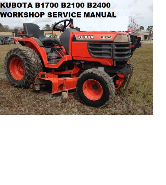 Wondrous Kubota B1700 B2100 B2400 Tractor Service Manual 460Pg With Etsy Wiring Database Ilarigelartorg
