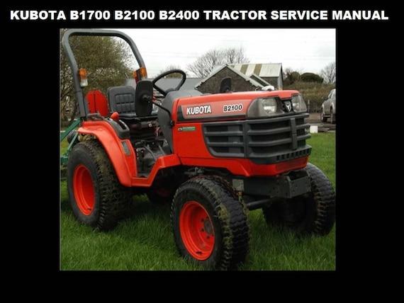 kubota b1700 b2100 b2400 tractor workshop manual 460pg with etsy rh etsy com kubota 2400 service manual kubota b2400 service manual pdf