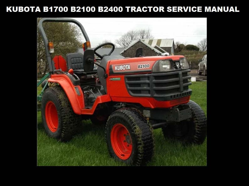 Strange Kubota B1700 B2100 B2400 Tractor Workshop Manual 460Pg With Etsy Wiring Database Ilarigelartorg