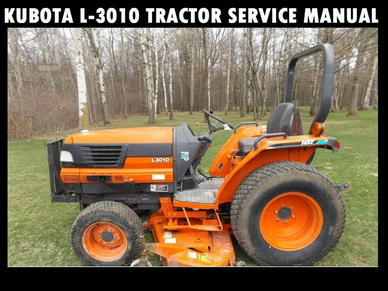 kubota l3010 workshop service manual 680 pages for l 3010 tractor rebuilding repair restoring and tuning with instructions and diagrams Kubota L3010 Parts Diagrams Online