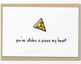 you've stolen a pizza my heart // funny greeting card // best friends greeting card // card for friends