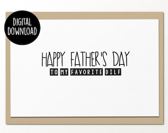 happy father's day to my favorite dilf // printable fathers day greeting card // card for dad // funny greeting card