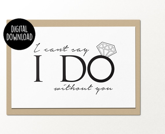 photograph relating to Printable Wedding Card referred to as i cant say i do with no on your own printable wedding ceremony card electronic down load card for least difficult good friends bridesmaid card fast obtain