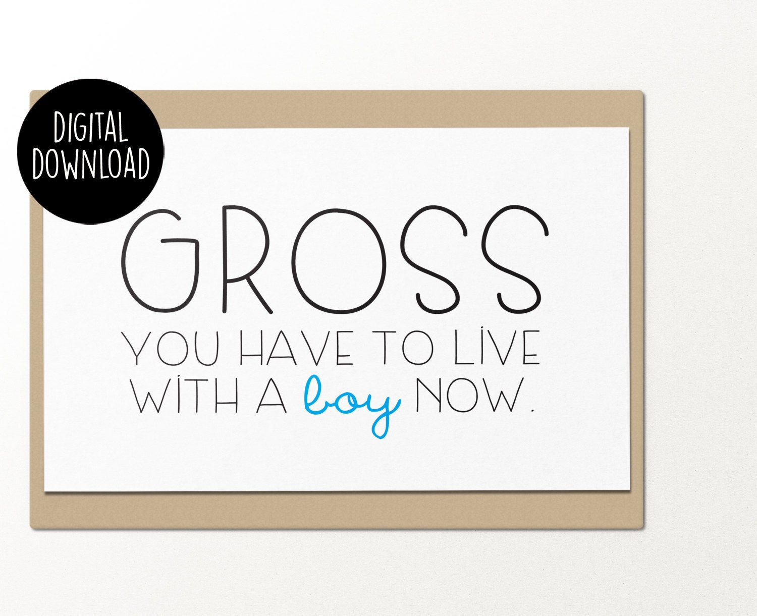 Gross You Have To Live With A Boy Now Printable Wedding Card Etsy