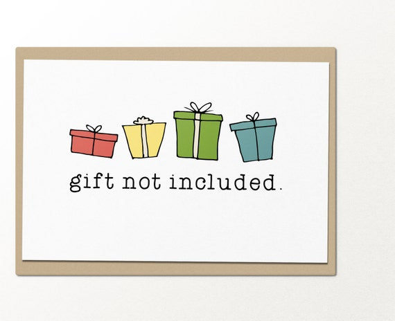 Ridiculous image for gift not included printable
