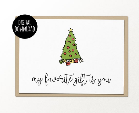 picture regarding Printable Christmas Images titled my favourite reward is by yourself printable xmas card electronic down load humorous greeting card getaway humorous greeting card get pleasure from card
