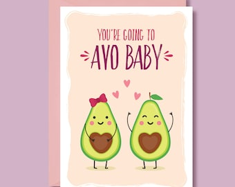sustainable greetings card avocado congratulations congrats new baby New baby card you/'re going to Avo-baby/' /'Congratulations