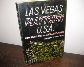 Las Vegas Playtown U.S.A., Hardcover First Edition, 1955