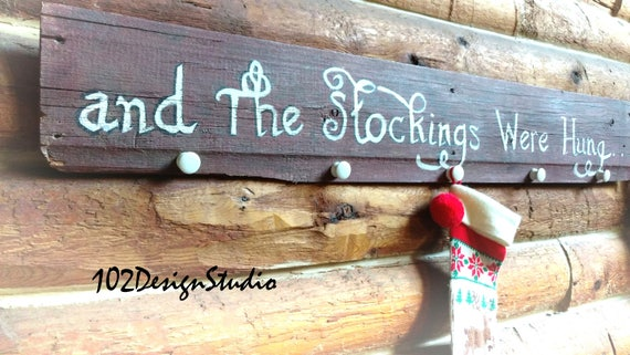 Rustic Original Barn Wood Hand Painted Christmas Stocking Hanger, And The Stockings Were Hung, Christmas Stocking Hanger, Rustic Christmas