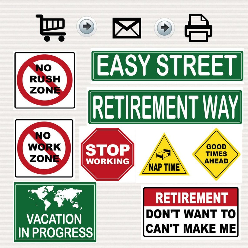 image relating to Printable Road Sign known as Retirement Celebration Printable Symptoms Package - Street Signs and symptoms - Generate Topic - Highway Topic -Decoration - Website traffic Signs and symptoms - Printable - Fast Obtain