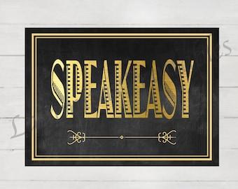 Speakeasy - Speakeasy sign - Bachelorette Party - Prohibition era - Great gatsby party - Roaring twenties - Printable - Instant Download