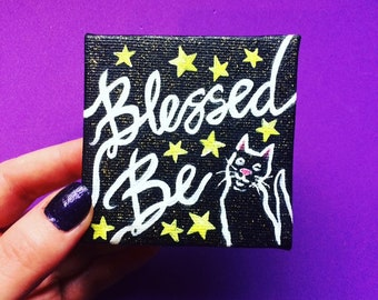 Glow In The Dark, Blessed Be Mini Painting, acrylic on 7 cm x 7 cm canvas, Witchy Decor Gifts, Miniature Witch Art, Halloween Home Decor