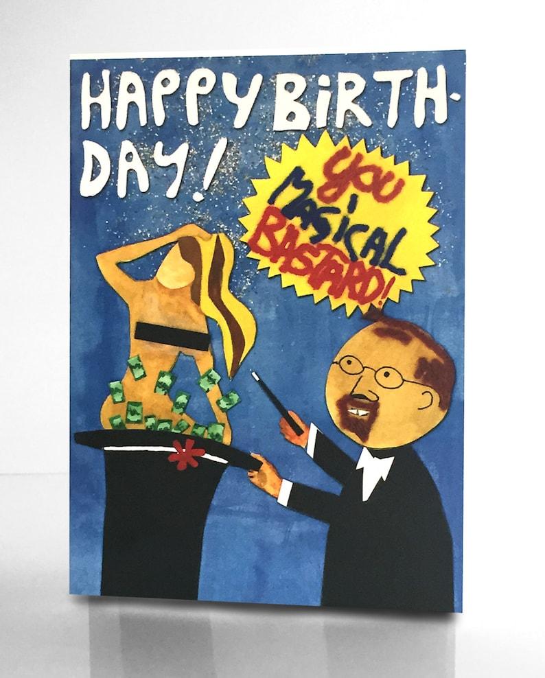happy birthday you magical bastard  etsy