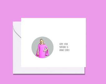 Kathy Hilton RHOBH inspired card, Kathy Hilton legend, RHOBH inspired card, Kathy Hilton Hunky Dory, RHOBH birthday card, Housewives card