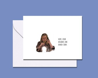 Kathy Hilton RHOBH inspired card, Kathy Hilton legend, RHOBH inspired birthday holiday card, hunky dory holiday card birthday card