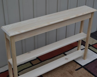 "Unfinished 46"" Narrow Console Sofa, Beveled Edge Pine Table w/2 Shelves"