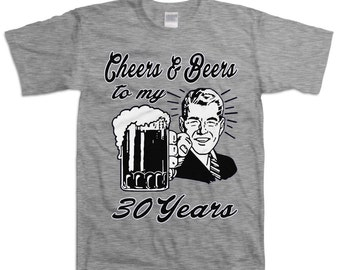 Retro Man 30th Birthday Shirt Gift For Thirty 30 Year Old Cheers And Beers To My Years T B Day Present Custom Tee Any Age BD 053