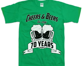 752563f4d3 Funny 70th Birthday Shirt Gift For Seventy Year Old Cheers And Beers To My 70  Years Beer T-shirt B-Day Present Custom Tee Any Age BD-031
