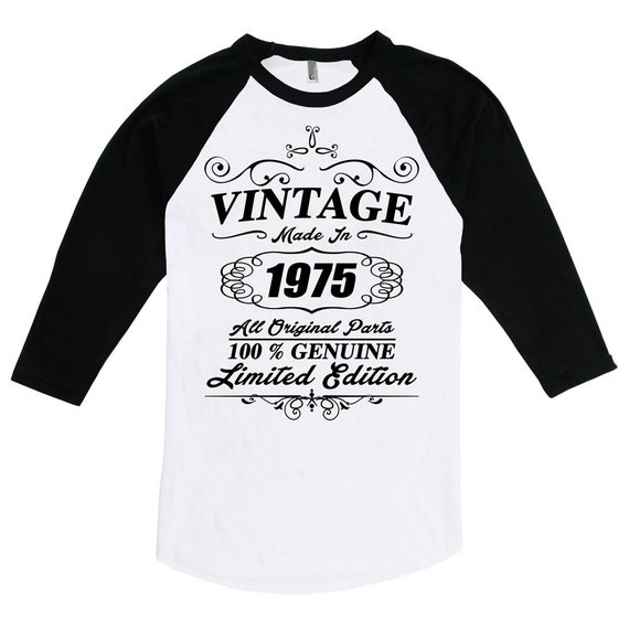 MADE IN 1975 funny t shirts