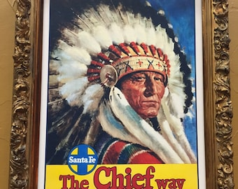 """Great framed Art """"The Chief Way"""""""