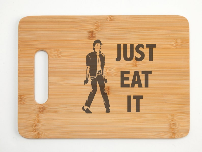 funny music gift Michael Jackson Just Eat It bamboo cutting board