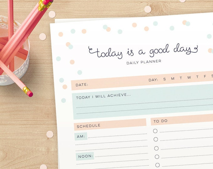 'Today is a Good Day' Daily Planner (INSTANT DOWNLOAD)