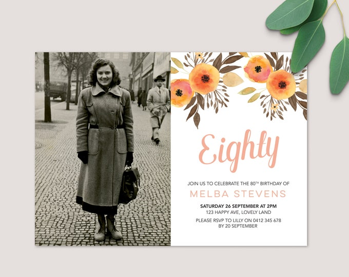Floral 80th Photo Invitation / Digital File to print yourself / eightieth birthday party invitation / watercolor flowers orange and brown