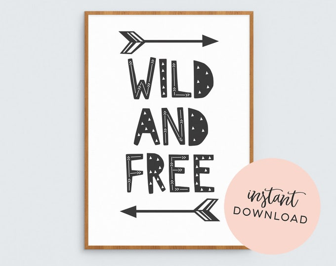 Wild and free tribal printable kids art // Downloadable art print // Adventure, wild child art print // Monochrome Arrows