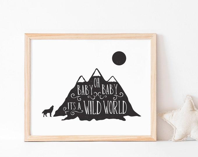 Modern Nursery art print // It's a Wild World // rustic typography nursery decor // Perfect baby shower gift // wild child wall art