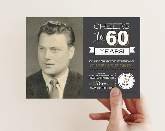 Cheers to 60 years! / Mens 60th Birthday Invitation with photo / 70th Birthday Invitation / Chalkboard Style Vintage Invitation / 60th Party