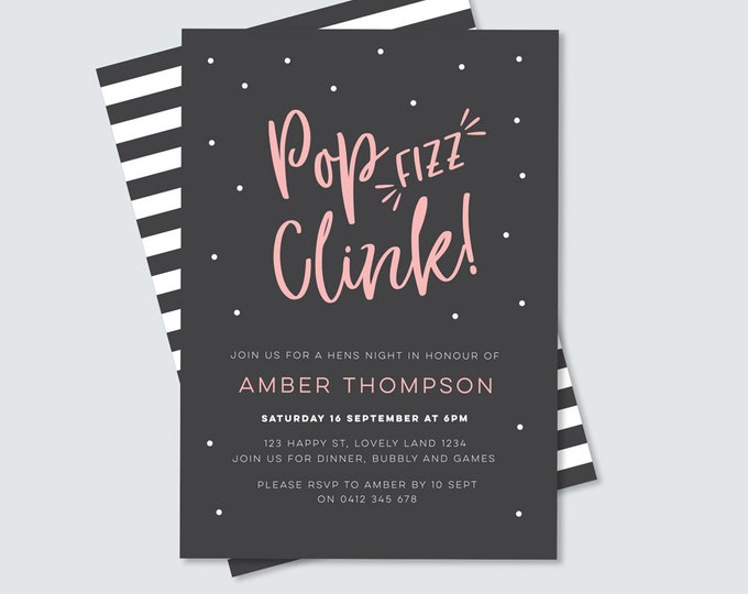 Hens night, Bachelorette party pop, fizz, clink invitation digital file // Hens night party for bride to be // pink & black with stripe
