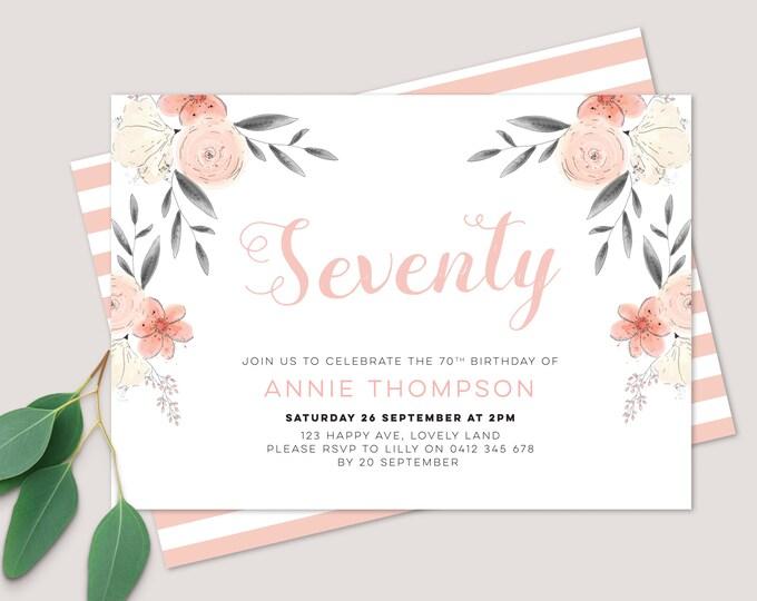 Floral 70th Birthday Invitation / Womens Birthday Invitation / pretty invitation for 70th birthday party / 50th, 60th, 70th 80th, 90th 100th