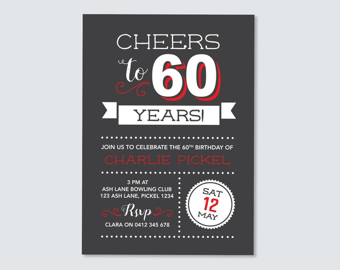 Cheers to 60 years! 60th Birthday Invitation - for any age! sixtieth Birthday Invite // Vintage Chalkboard style. Invitation for Men.