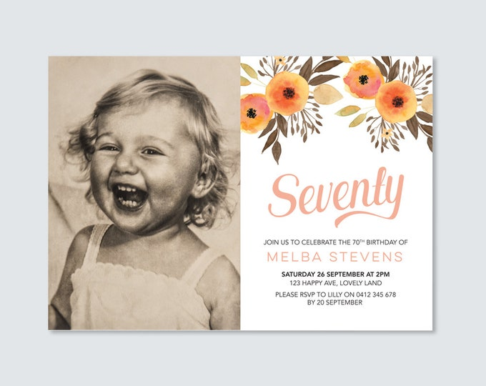 Womens 70th Photo Invitation / Digital File to print yourself / seventieth birthday party invitation / watercolor flowers orange and brown