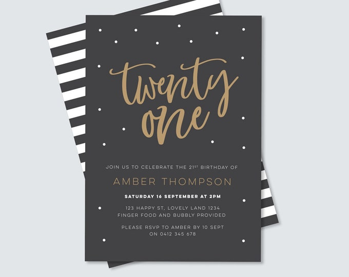Black and gold 21st Birthday Invitation for you to print. Black & white stripe back, twenty first Birthday Invite, modern invitation