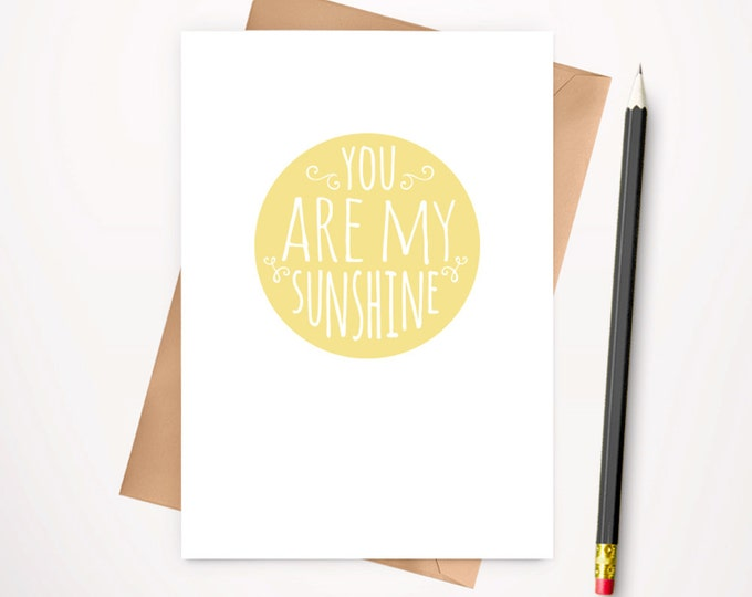 You are my sunshine greeting card and envelope