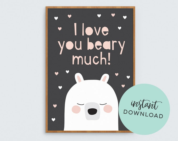 'I love you beary much' art print - Digital Download