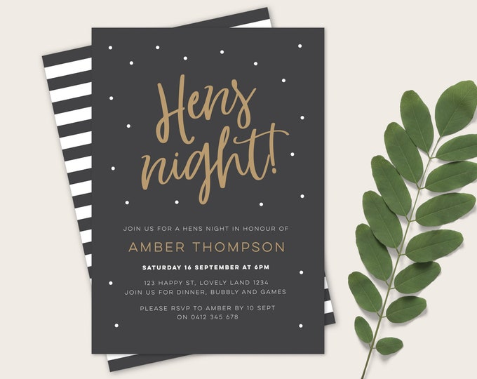 Gold and black Hens night invitation / bachelorette party invitation / hens party invitation for you to print yourself / modern and elegant