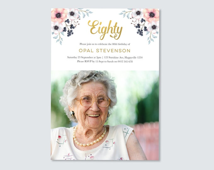 Beautiful 80th Birthday Invitation with flowers and gold / womens 80th, 90th, 70th, 60th, 40th Birthday Invitation / Digital file- you print