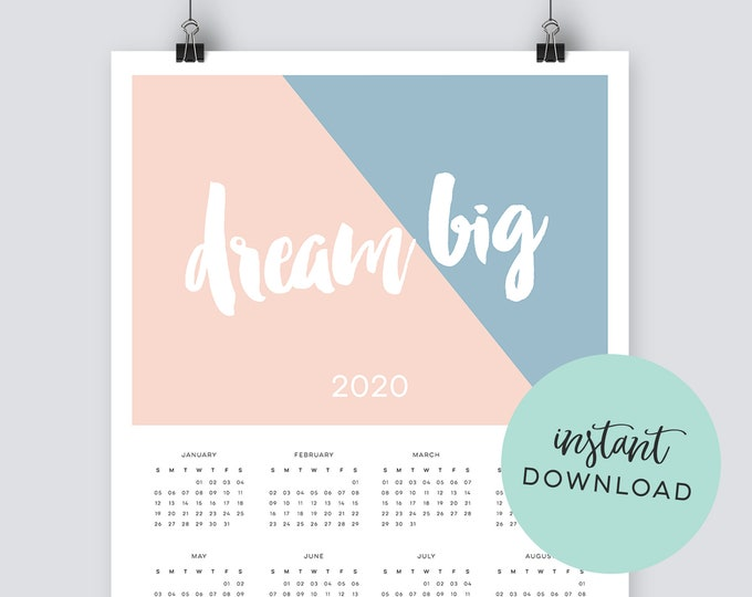 Instant Download Dream Big 2020 Calendar