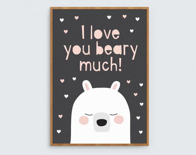 I love you Beary Much Art Print