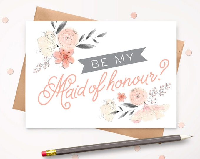Be my Maid of Honour card with envelope